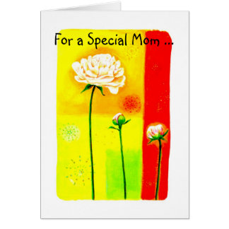 For a Special Mom ... Greeting Card