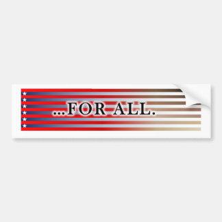 FOR ALL bumper sticker