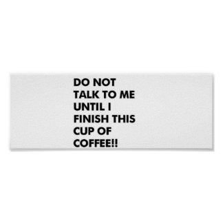 FOR COFFEE DRINKERS POSTERS