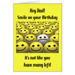 For Dad, smile on your birthday! Greeting Cards