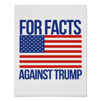 For Facts Against Trump - - Pro-Science - Poster