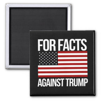 For Facts Against Trump - - Pro-Science -- white - Square Magnet