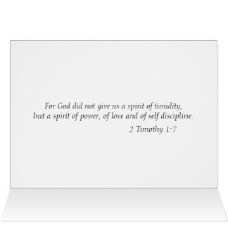 """For God did not give us a spirit of timidity"" Card"