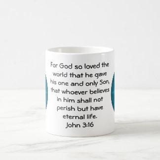 For God so loved the world ...   John 3:16 Coffee Mug