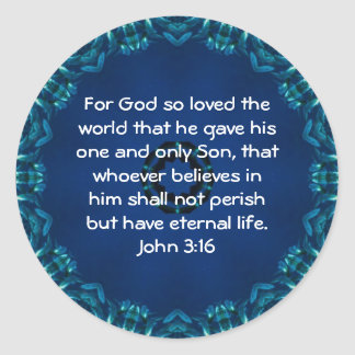 For God so loved the world ...   John 3:16 Classic Round Sticker