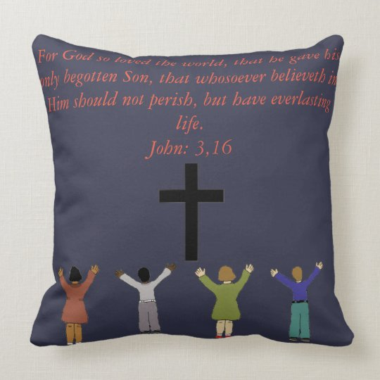 For God so loved the world Throw Pillow