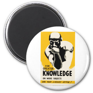 For Greater Knowledge 2 Inch Round Magnet