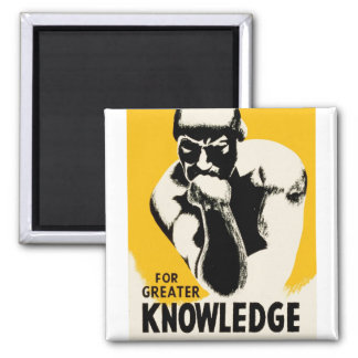 For Greater Knowledge Square Magnet