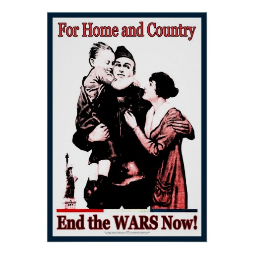 For Home & Country End the Wars Now! Print