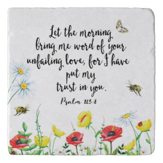 For I Have Put My Trust in You Trivet