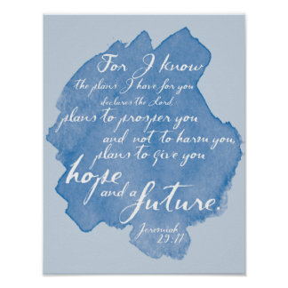 For I know... Jeremiah 29:11 Watercolor Bible Art Poster
