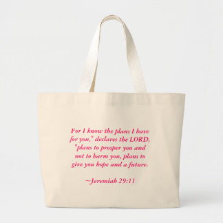"For I know the plans I have for you,"" declares ... Large Tote Bag"
