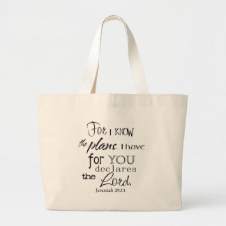 For I Know The Plans I Have For You Quote Bag