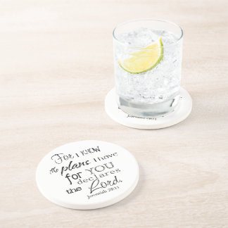 For I Know The Plans I Have For You Quote Beverage Coaster