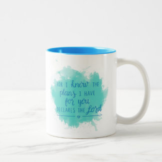 For I know the plans I have for you Two-Tone Coffee Mug