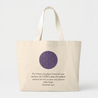 For I know the plans I have  - Jeremiah 29:11 Jumbo Tote Bag
