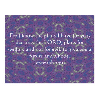 For I know the plans I have  - Jeremiah 29:11 Postcard