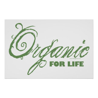 For Life, Organic Poster