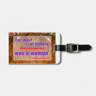 For most of history, Anonymous was a woman Luggage Tag