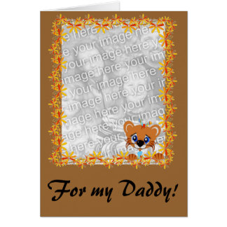For my Daddy! Card