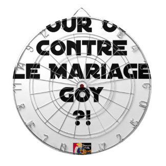 FOR OR AGAINST THE GOYISH MARRIAGE? - Word games Dartboard