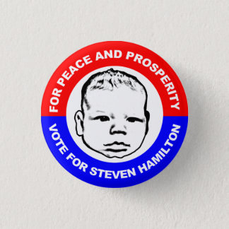 For Peace and Prosperity 1 Inch Round Button