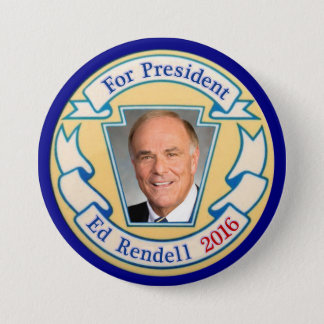 For President Ed Rendell 2016 3 Inch Round Button