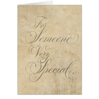 For Someone Very Special Swirly Parchment Card
