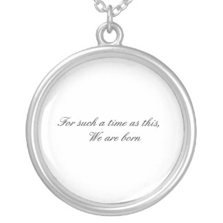 For such a time as this neclace silver plated necklace