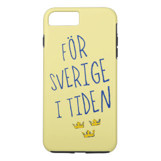 För Sverige i Tiden Cell Phone Case, Swedish iPhone 8 Plus/7 Plus Case