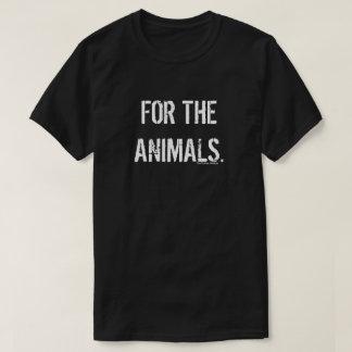 For the Animals. (Dark) T-Shirt