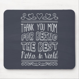 For The Best Mom in the World | Mousepad