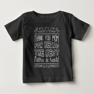 For The Best Mom in the World | Shirt