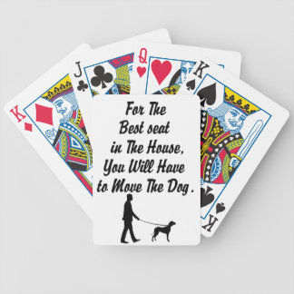 for The Best Seat in The House, life quote Bicycle Playing Cards