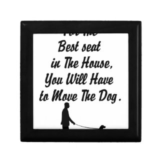 for The Best Seat in The House, life quote Gift Box