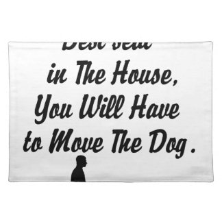for The Best Seat in The House, life quote Placemat