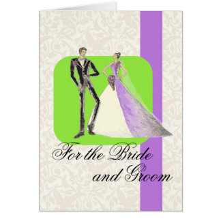 For the Bride and Groom Card