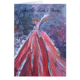 For The Bride & Groom (Red Dress) Card