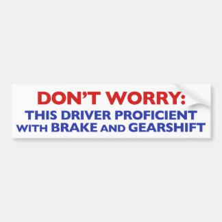 For the Confident Toyota Driver Bumper Sticker