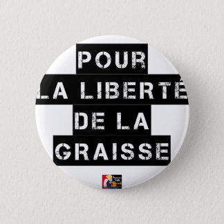 For the FREEDOM OF GREASE - Word game 2 Inch Round Button