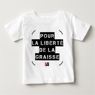 For the FREEDOM OF GREASE - Word game Baby T-Shirt