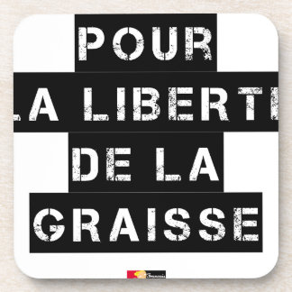 For the FREEDOM OF GREASE - Word game Coaster