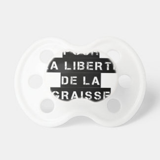 For the FREEDOM OF GREASE - Word game Pacifier