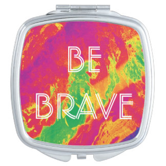 For the Love - Be Brave Mirror Compact Makeup Mirrors