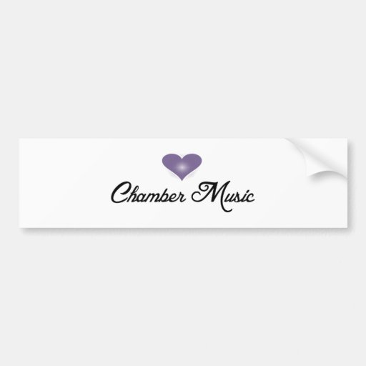 For the love of Chamber music Bumper Sticker