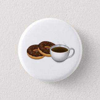 For the love of Donuts and Coffee! 1 Inch Round Button