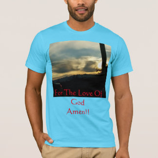 For The Love Of God. The Hand of God T-Shirt