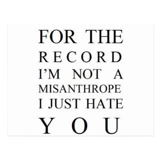 FOR THE RECORD I JUST HATE YOU POSTCARD