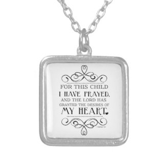 For This Child I Have Prayed Scripture Quote Silver Plated Necklace