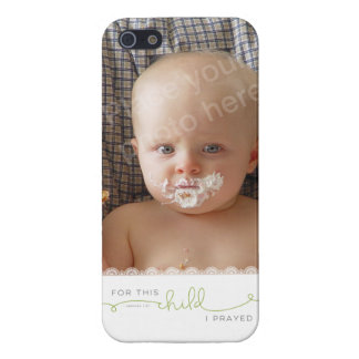 For this Child I Prayed - 1 Samuel 1:27 iPhone 5 Cases